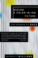 Seeing a Color-Blind Future: The Paradox of Race foto