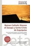 Roman Catholic Diocese of Zacapa y Santo Cristo de Esquipulas