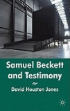 Samuel Beckett and Testimony