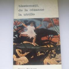 BLESTEMATII DE LA CEZANNE LA UTRILLO GILBERT GUILLEMINAULT - Album Pictura