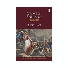 Crime in England 1688-1815 - Carte in engleza