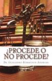 Procede O No Procede?: Tipificacion de La Fraccion XXX del Articulo 28 de La L.I.S.R. Para Establecer La Procedencia O Improcedencia del Juic