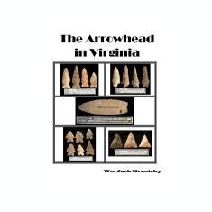 The Arrowhead in Virginia - Carte in engleza