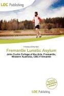 Fremantle Lunatic Asylum