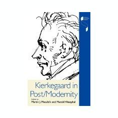 Kierkegaard in Post/Modernity - Carte in engleza