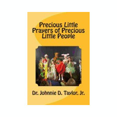 Precious Little Prayers of Precious Little People - Carte in engleza