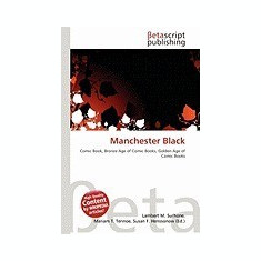Manchester Black - Carte in engleza