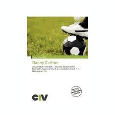 Danny Carlton - Carte in engleza