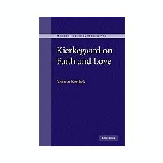 Kierkegaard on Faith and Love - Carte in engleza