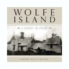 Wolfe Island: A Legacy in Stone - Carte in engleza