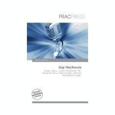 Gigi MacKenzie - Carte in engleza