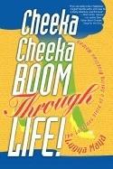 Cheeka Cheeka Boom Through Life!: The Luscious Story of a Daring Brazilian Woman foto
