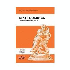 Dixit Dominus: Three Vesper Psalms, No. 1: Psalm 110 for Two Sopranos, Alto, Tenor & Bass Soli, SSATB, Strings & Continuo - Carte in engleza