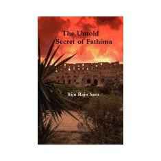 The Untold Secret of Fathima - Carte in engleza
