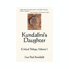 Kundalini's Daughter: Critical Trilogy, Volume I - Carte in engleza