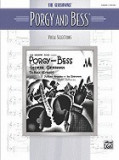 The Gershwins' Porgy and Bess Vocal Selections: Piano/Vocal