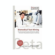 Biomedical Text Mining - Carte in engleza