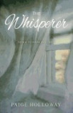 The Whisperer: Sh'ma: To Hear and Obey