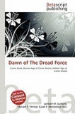 Dawn of the Dread Force