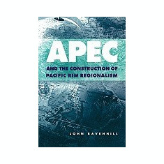 Apec and the Construction of Pacific Rim Regionalism - Carte in engleza