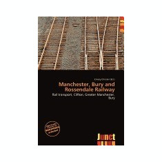 Manchester, Bury and Rossendale Railway - Carte in engleza