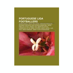 Portuguese Liga Footballers: Javier Saviola, Deco, Rui Costa, Cristiano Ronaldo, Ricardo Carvalho, Nani, Peter Schmeichel, Diego Ribas Da Cunha - Carte in engleza