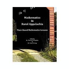 Mathematics in Rural Appalachia: Place-Based Mathematics Lessons