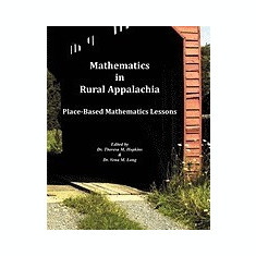 Mathematics in Rural Appalachia: Place-Based Mathematics Lessons - Carte in engleza