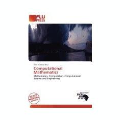 Computational Mathematics - Carte in engleza