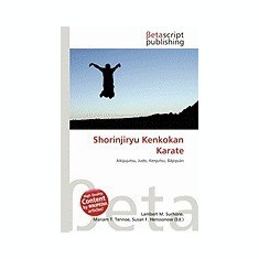 Shorinjiryu Kenkokan Karate - Carte in engleza