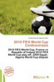 2010 Fifa World Cup Controversies