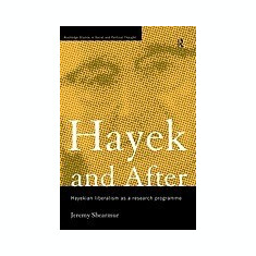 Hayek and After - Carte in engleza
