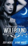 Wolfbound: The Sherwood Wolves