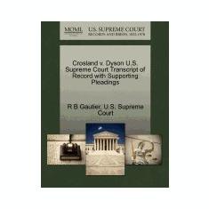 Crosland V. Dyson U.S. Supreme Court Transcript of Record with Supporting Pleadings - Carte in engleza
