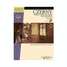 Carl Czerny - Thirty New Studies in Technics, Op. 849: With a CD of Performances Schirmer Performance Editions