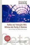 Taiko No Tatsujin Wii: Minna de Party 3 Daime