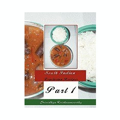 South Indian Vegetarian Recipes: Part 1 - Carte in engleza
