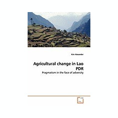 Agricultural Change in Lao PDR - Carte in engleza