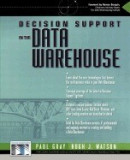 Decision Support in a Data Warehouse Environment