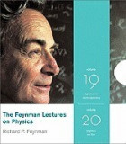 The Feynman Lectures on Physics, Volumes 19 & 20: Feynman on Masers and Light/Feynman on Quantum Mechanics and Electromagnetism