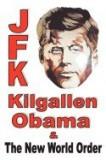 JFK, Kilgallen, Obama & the New World Order