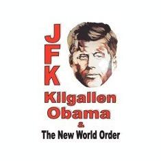 JFK, Kilgallen, Obama & the New World Order - Carte in engleza