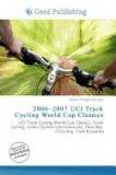 2006-2007 Uci Track Cycling World Cup Classics