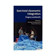 East Asia's Economic Integration: Progress and Benefit - Carte in engleza