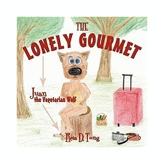The Lonely Gourmet: Juan the Vegetarian Wolf - Carte in engleza