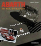 Abarth the Man, the Machines