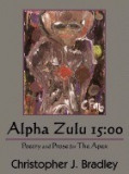 Alpha Zulu 15: 00: Poetry and Prose for the Apex