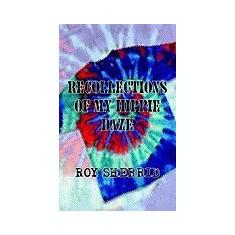Recollections of My Hippie Daze - Carte in engleza