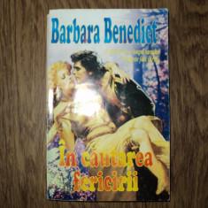 Barbara Benedict - In cautarea fericirii