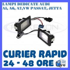 SET LAMPI NUMAR INMATRICULARE AUDI A1, A6, A7, VW GOLF 6 PLUS, JETTA, PASSAT ZDM, Universal